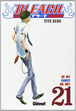 Bleach 21 (Shonen Manga) (Spanish Edition)