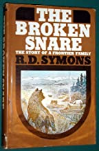 The Broken Snare:  The Story of a Frontier Family