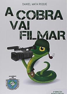 A Cobra Vai Filmar