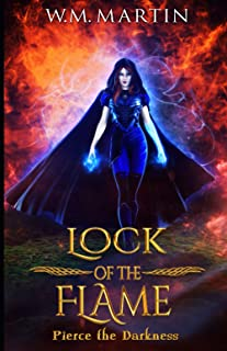 Lock of the Flame: The Fallen Trilogy Book Three
