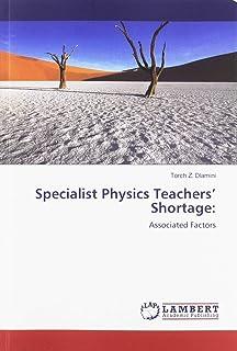 Specialist Physics Teachers' Shortage:: Associated Factors