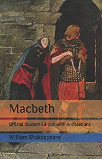 Macbeth: Official Student Edition with Annotations