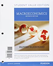 Macroeconomics, Student Value Edition Plus MyLab Economics with Pearson eText -- Access Card Package (7th Edition)