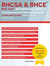 RHCSA & RHCE Red Hat Enterprise Linux 7: Training and Exam Preparation Guide (EX200 and EX300), Third Edition