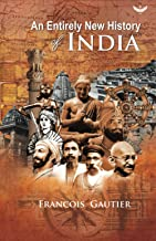 An Entirely New History of INDIA