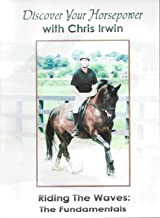 Discover Your Horsepower with Chris Irwin -Riding the Waves: The Fundamentals