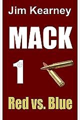 Mack 1 Red vs. Blue Kindle Edition