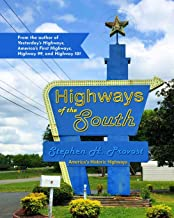 Highways of the South (America's Historic Highways)