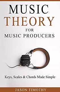 Music Theory For Music Producers: Keys, Scales & Cho