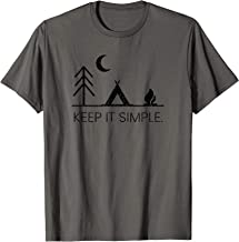 Camping T-Shirt - Minimalist Keep It Simple Outdoor Gift