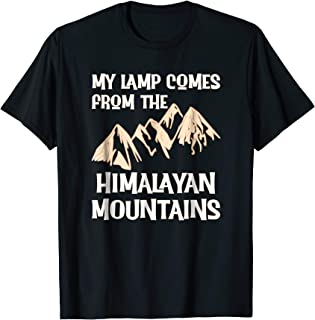 Himalayan Salt Lamp Shirts Funny Tee Mountains