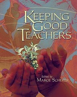 Keeping Good Teachers (English Edition)