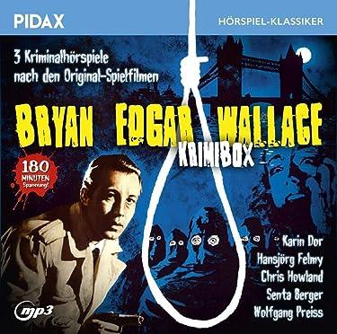 Bryan Edgar Wallace - Krimibox / Drei Kriminalhörspiele nach den Original-Spielfilmen mit Norbert Langer als Erzähler (Pidax Hörspiel-Klassiker)