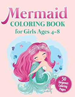 Mermaid Coloring Book for Girls Ages 4-8: 50 Gorgeous Coloring Pages