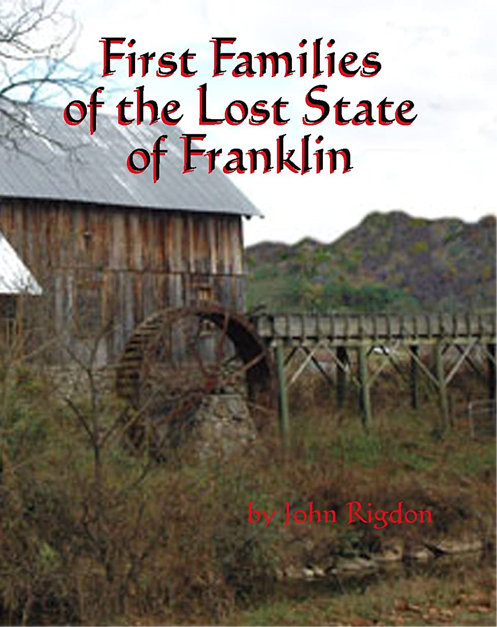 適用するジョセフバンクス星First Families of the Lost State of Franklin (The First Families Project Book 5) (English Edition)