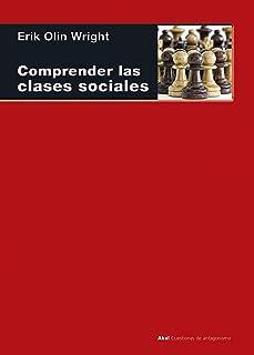 Comprendiendo las clases sociales (Cuestiones de Antagonismo nº 101) (Spanish Edition)