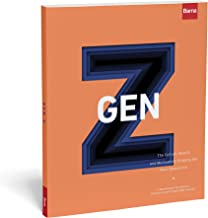 Gen Z: The Culture, Beliefs and Motivations Shaping the Next Generation