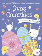Ovos coloridos: Com mais de 250 adesivos e peças para