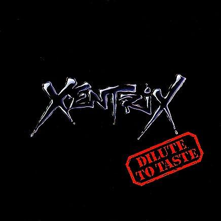 Xentrix - Dilute to Taste (2019) LEAK ALBUM