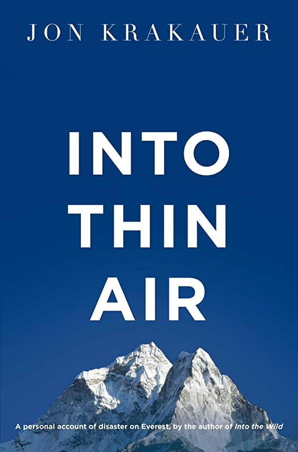 対称農民悲観的Into Thin Air: A Personal Account of the Everest Disaster (English Edition)
