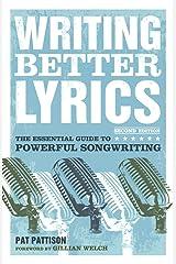 Writing Better Lyrics by Pat Pattison(2010-01-08) Paperback
