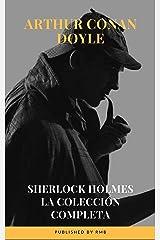 Sherlock Holmes: La colección completa (Spanish Edition) Kindle Edition