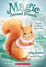 Sophie Flufftail's Brave Plan (Magic Animal Friends #5)