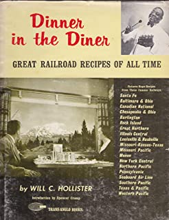 Dinner in the Diner: Great Railroad Recipes of All Time