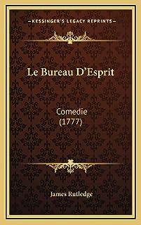 Le Bureau D'Esprit: Comedie (1777)