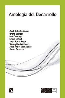 Antología del Desarrollo (LIBROS CATARATA:DESARRO.COOPERACION) (Spanish Edition)