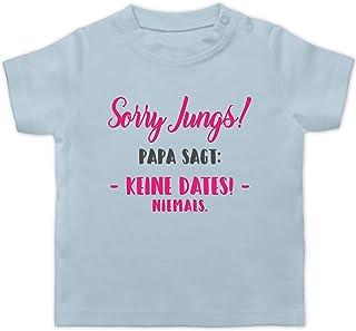 Shirtracer Sprüche Baby - Sorry Jungs Papa SAGT Keine Dates - Baby T-Shirt Kurzarm