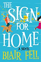 The Sign for Home: A Novel