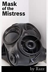 Mask of the Mistress (Neo-Pink Tales) Kindle Edition