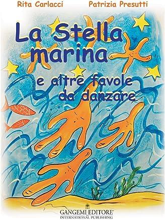 La Stella Marina: e altre favole