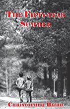 The Fifty Year Summer