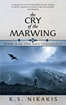 The Cry of the Marwing (The Kira Chronicles Book 3)