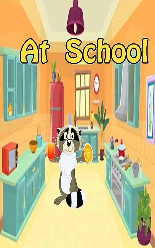 バラエティ無効にするちらつきAt  School    top kid books: bedtime story for kids ages 1-7 : funny kid story (English Edition)