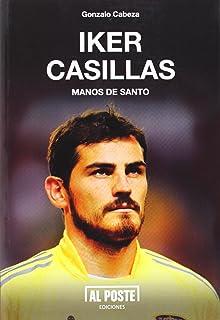 Iker Casillas: Manos de Santo (DEPORTES - FUTBOL)