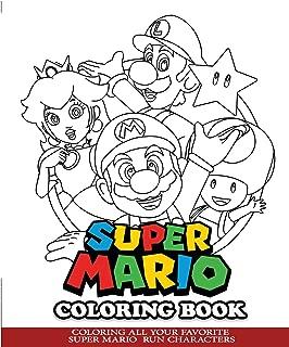 Super Mario Coloring Book: Coloring All Your Favorite Super Mario Run Characters