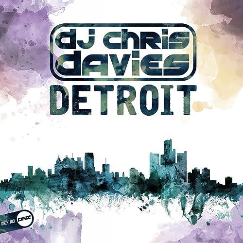 DJ Chris Davies - Detroit