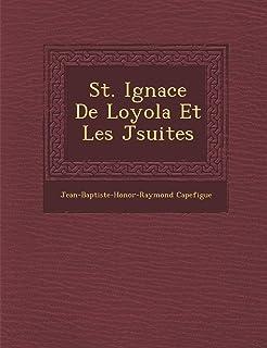 St. Ignace de Loyola Et Les J Suites
