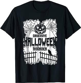 Obsessive Halloween Disorder Scary Pumpkin Costume T-Shirt