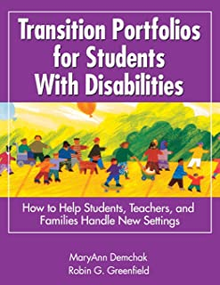 Transition Portfolios for Students With Disabilities: How to Help Students, Teachers, and Families Handle New Settings