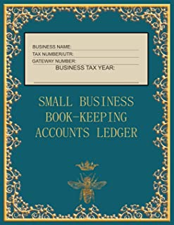 Small Business Book-Keeping Accounts Ledger: Large Book-keeping ledger for the small business and self-employed - Teal and...