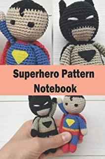 Superhero Pattern Notebook: Notebook|Journal| Diary/ Lined - Size 6x9 Inches 100 Pages