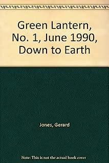 Green Lantern, No. 1, June 1990, Down to Earth