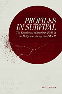Profiles in Survival: The Experiences of American POWs in the Philippines during World War II