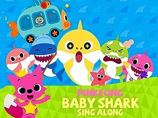 Pinkfong! Baby Shark Sing Along