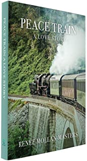 Peace Train, A Love Story