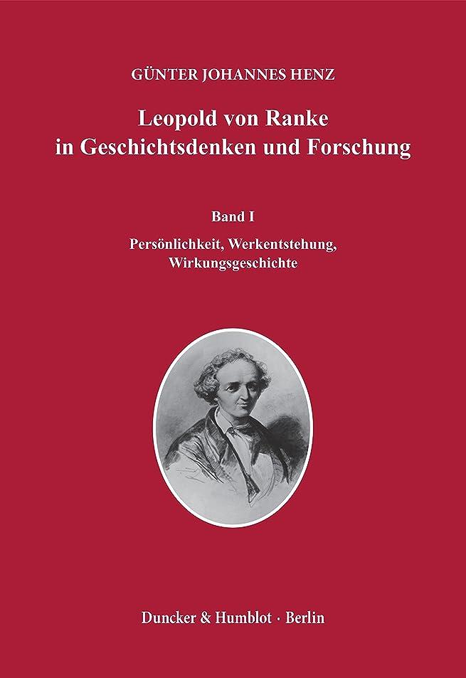 エスカレーター導体ラジエーターLeopold von Ranke in Geschichtsdenken und Forschung.: Band I: Pers?nlichkeit, Werkentstehung, Wirkungsgeschichte – Band II: Grundlagen und Wege der Forschung. (German Edition)